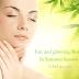14 Natural Tips to get  Fair Glowing Skin in Summer Season