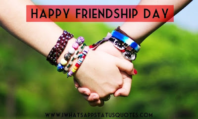 Happy Friendship Day Quotes 2017: for Best Friends - Girls - Boys