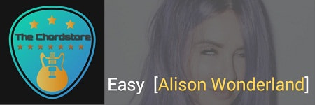EASY Guitar Chords ACCURATE | [Alison Wonderland]