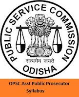 OPSC Asst Public Prosecutor Syllabus