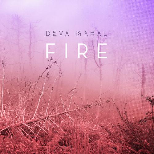Clip du soir Fire Deva Mahal