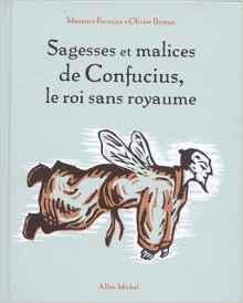 sagesses et malices confucius