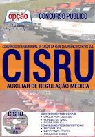 apostila CISRU samu mg - AUXILIAR DE REGULAÇÃO MÉDICA