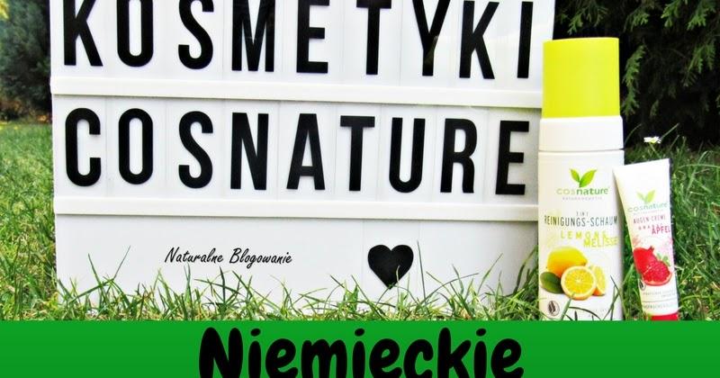 Cosnature, czyli niemiecka jakość kosmetyków naturalnych!