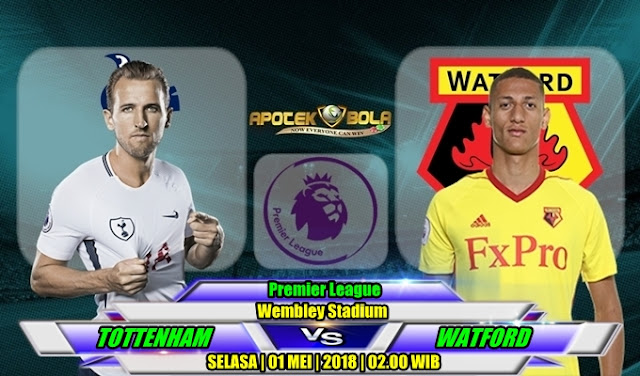 Prediksi Tottenham Hotspur vs Watford 1 Mei 2018