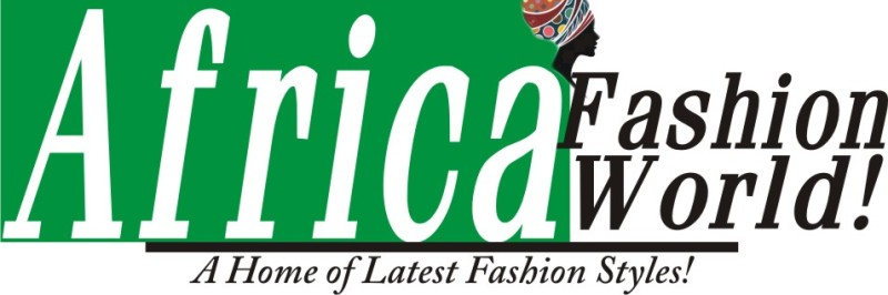 Africa Fashion World - Best Blog for Latest Fashion Styles, Fashion Trends,Dressing Styles