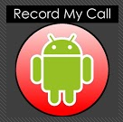 Record my call recorder apps for smartphone