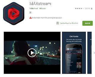 Ulasan Lengkap Aplikasi MAXStream Telkomsel