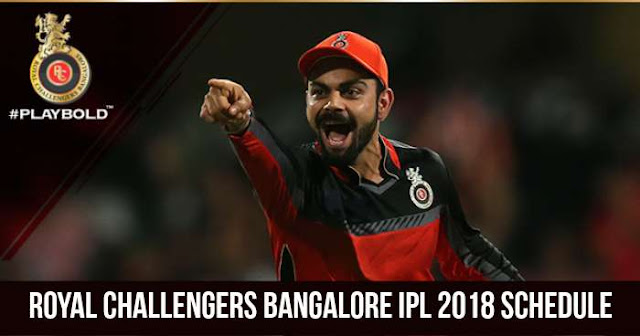 Royal Challengers Bangalore (RCB) IPL 2018 Schedule