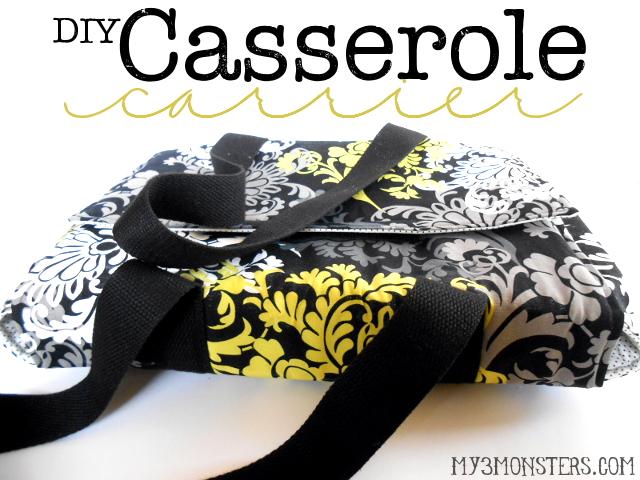 My 3 Monsters: DIY Casserole Carrier