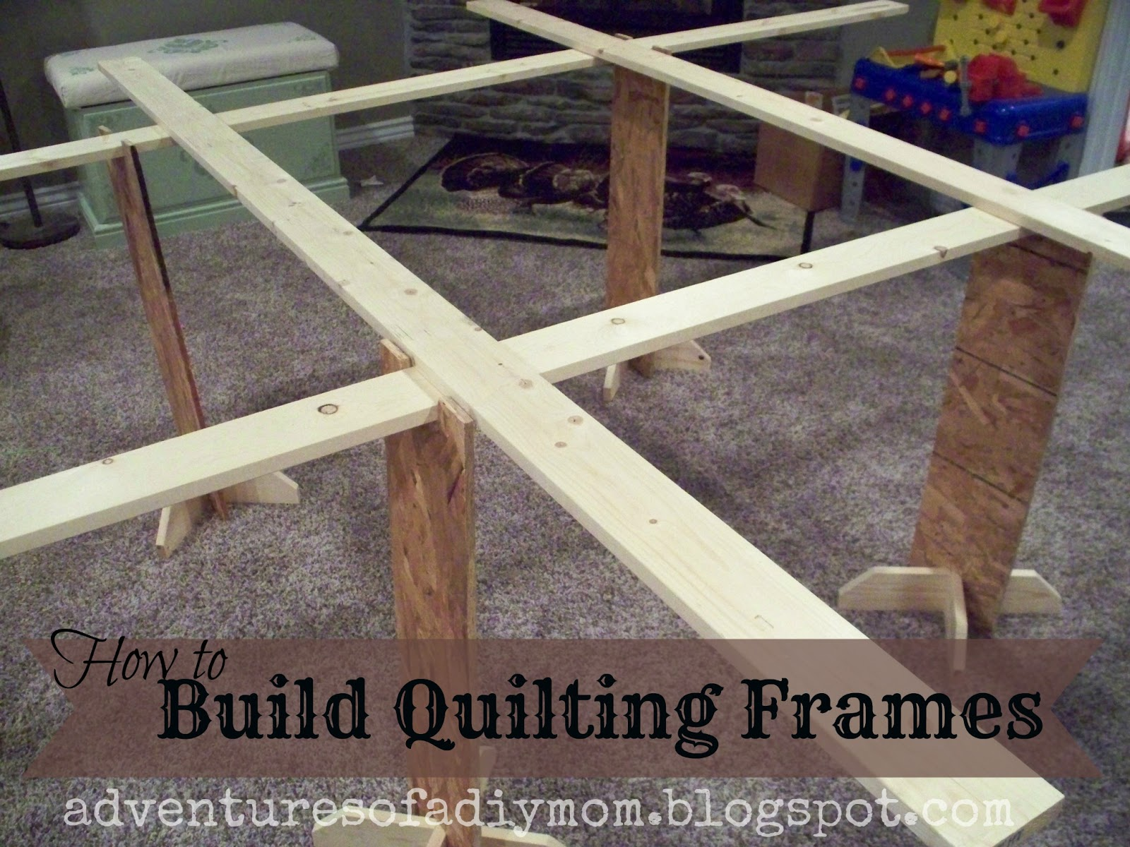 Build Your Own Quilting Frames - Adventures of a DIY Mom