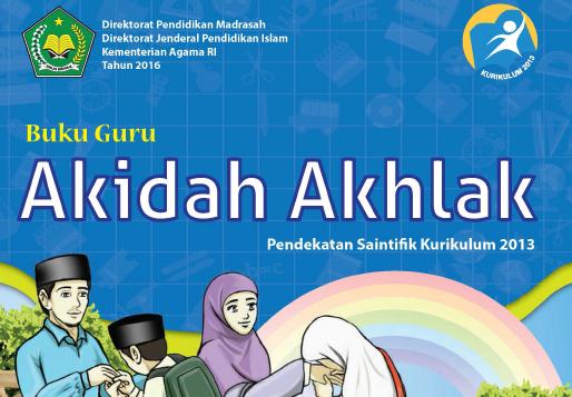 Download Buku Guru Dan Siswa K13 Aqidah Akhlaq Kelas 6 MI