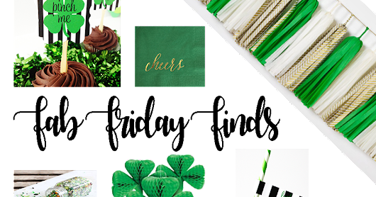 Fab Friday Finds St. Patrick's Day Party