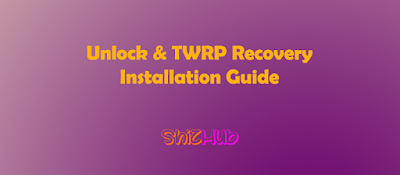 unlock and install twrp recovery
