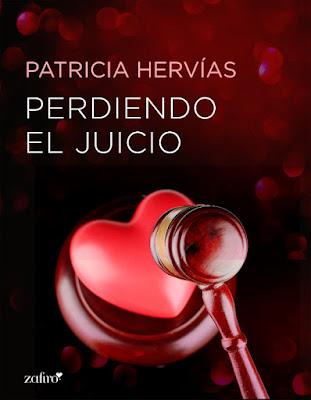 LIBRO - Perdiendo el juicio : Patricia Hervías  (Zafiro - 12 Diciembre 2016)  NOVELA ROMANTICA ADULTA- EROTICA  Edición Digital Ebook Kindle  A partir de 18 años | Comprar en Amazon España
