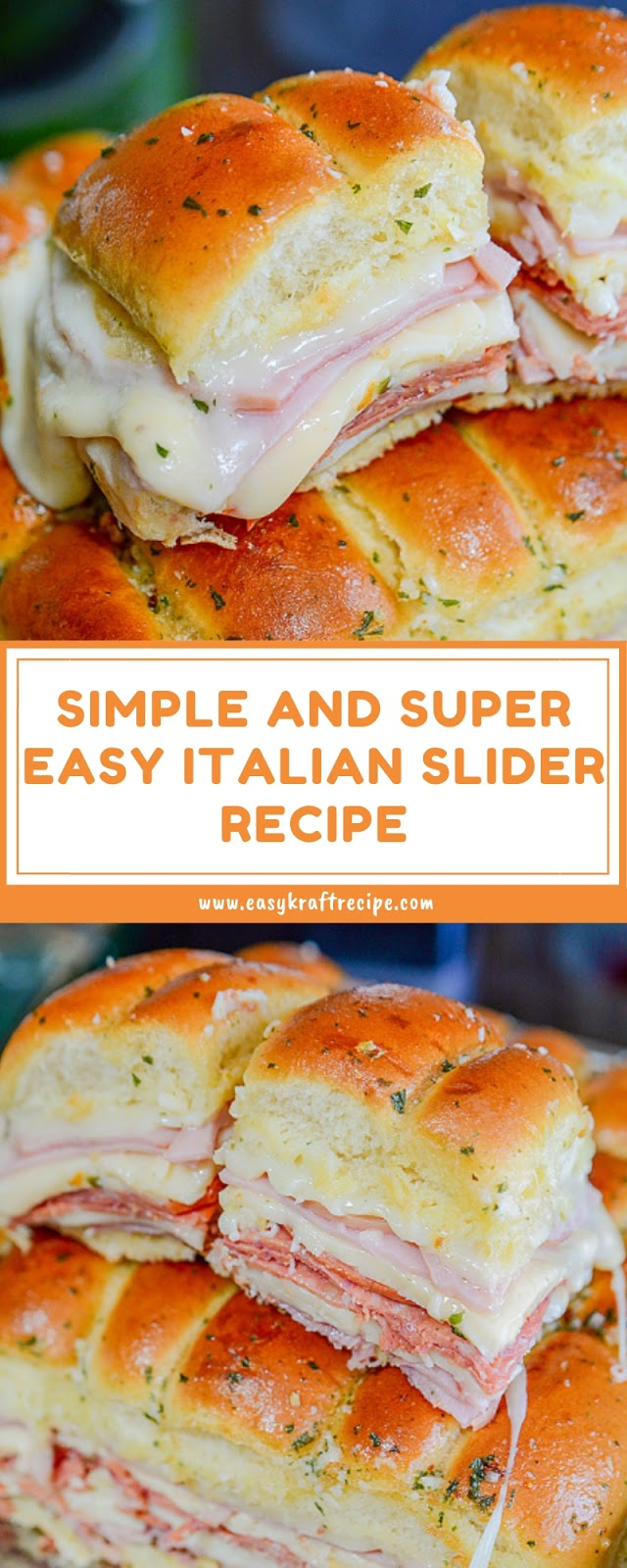 SIMPLE AND SUPER EASY ITALIAN SLIDER RECIPE