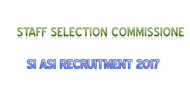 SSC-SI-ASI-Recruitment-2017