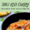 THAI RED CURRY CHICKEN AND VEGETABLES