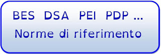 http://campieduca.blogspot.it/search/label/BES%20-%20DSA%20-%20PEI%20-%20PDP...