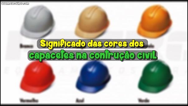 significado das cores dos capacetes na construção civil