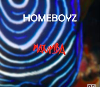 Homeboyz - Matumba