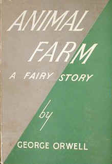 Animal Farm, by George Orwell