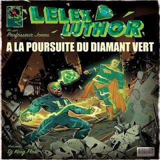 Lelex Luthor - ALPDDV (A La Poursuite Du Diamant Vert) (2016)