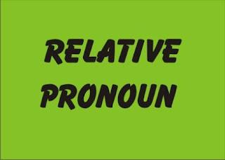 pengertian dan fungsi relative pronoun