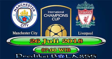 Prediksi Bola855 Manchester City vs Liverpool 26 Juli 2018