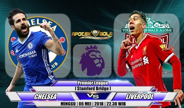 Prediksi Chelsea vs Liverpool 06 Mei 2018