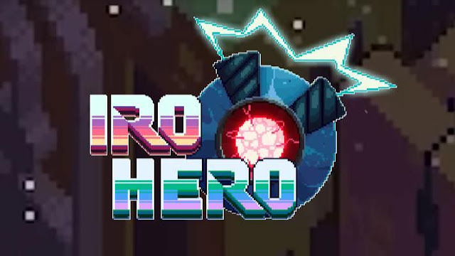 http://sectoromega.blogspot.com/2018/07/iro-hero-switchsteam-analisis.html