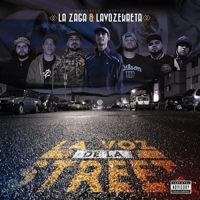 La Zaga & Lavozekreta - La Voz De La Street EP [2017] (Venezuela)