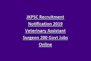 JKPSC Recruitment Notification 2019 Veterinary Assistant Surgeon 200 Govt Jobs Online