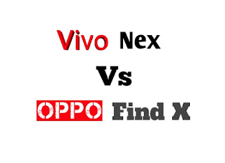 Compare Vivo Nex Vs Oppo Find X