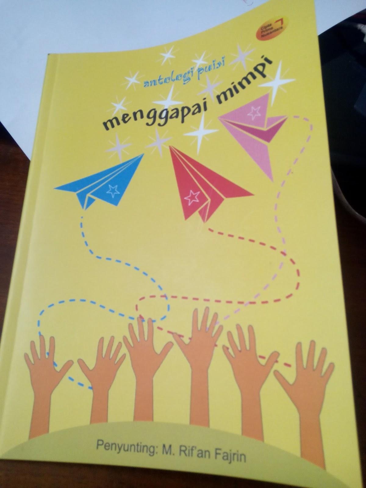 Kumpulan Puisi Menggapai Mimpi Karya Siswa Sd Labschool Unnes