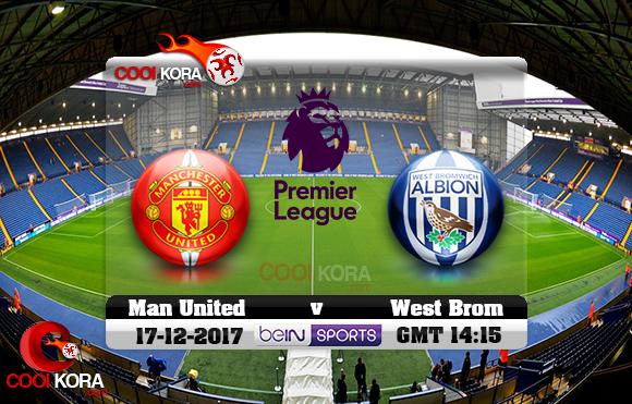 مشاهدة مباراة وست بروميتش ومانشستر يونايتد اليوم 17-12-2017 في الدوري الإنجليزي