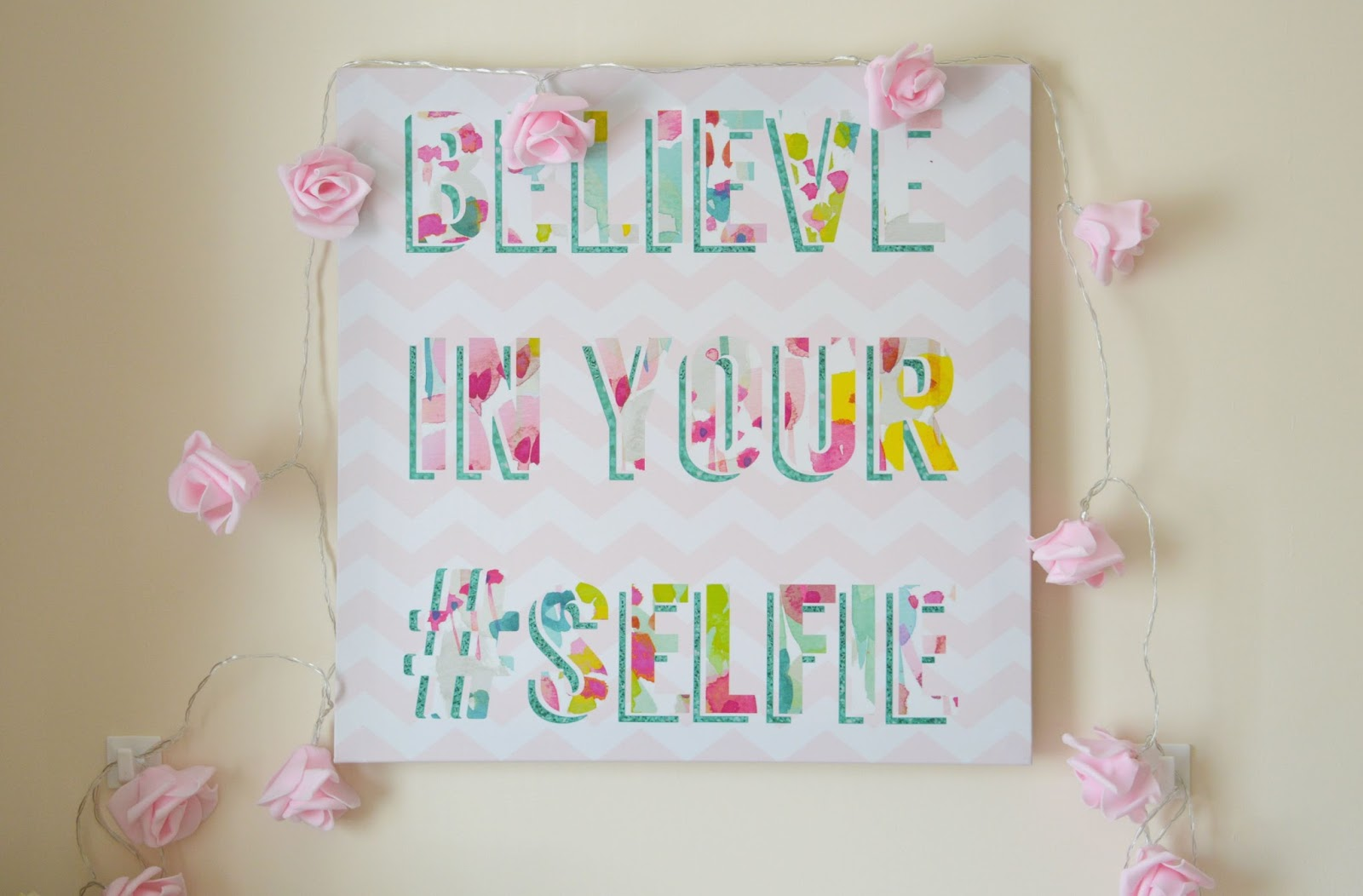 ... Spotted And Had To Pick Up Was This Really Fun Canvas With U0027believe In  Your #selfieu0027 Printed On It, Quite Appropriate For A Bloggeru0027s Office I  Thought!