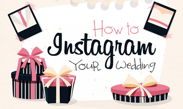 How to Instagram Your Wedding