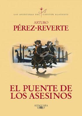 El puente de los asesinos - Arturo Pérez-Reverte (2011)