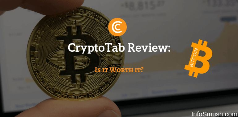 CryptoTab Review: Is This Free BTC Miner Worth It? - INFOSMUSH