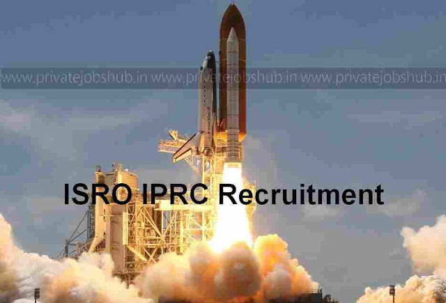 ISRO IPRC Recruitment