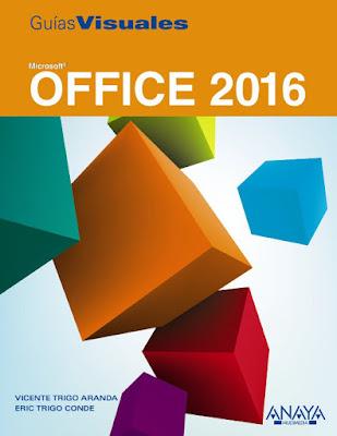 LIBRO - Microsoft Office 2016  Vicente Trigo Aranda & Eric Trigo Conde  (Anaya - Abril 2016) | GUIAS VISUALES  Edición papel & digital ebook kindle  Comprar en Amazon España