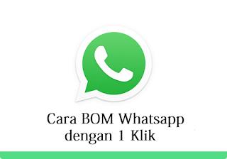 Cara Untuk Bom Pesan Whatsapp Hanya Dengan 1 Klik