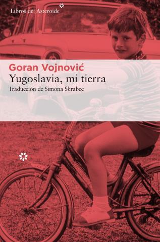 Yugoslavia, mi tierra