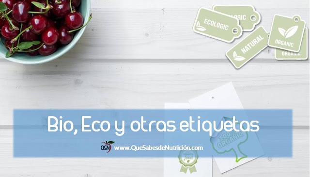 QSN: Bio, Eco y otras etiquetas