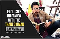 Exclusive interview with the Thani Oruvan, Jayam Ravi