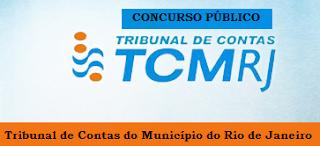 Concurso TCM RJ - Técnico de Controle Externo - Tribunal de Contas do Rio de Janeiro.