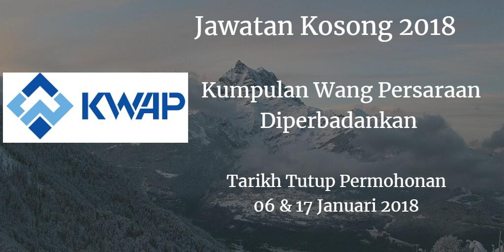Jawatan Kosong KWAP 06 & 17 Januari 2018