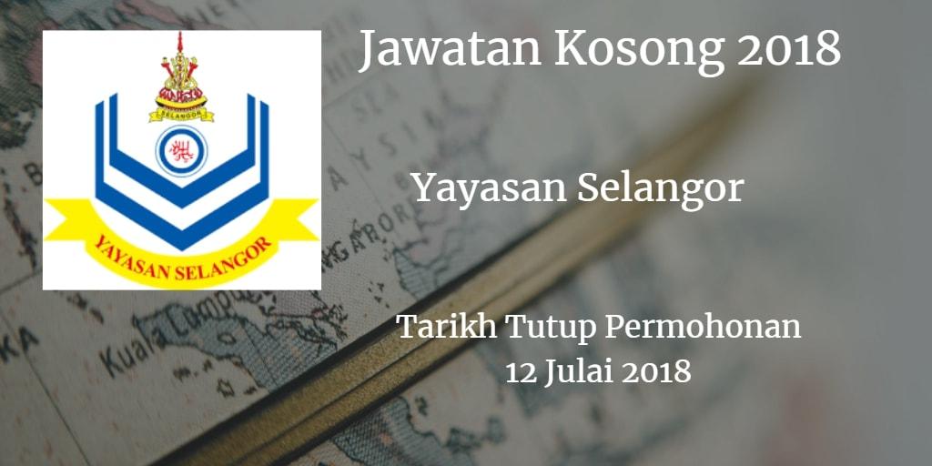 Jawatan Kosong Yayasan Selangor 12 Julai 2018