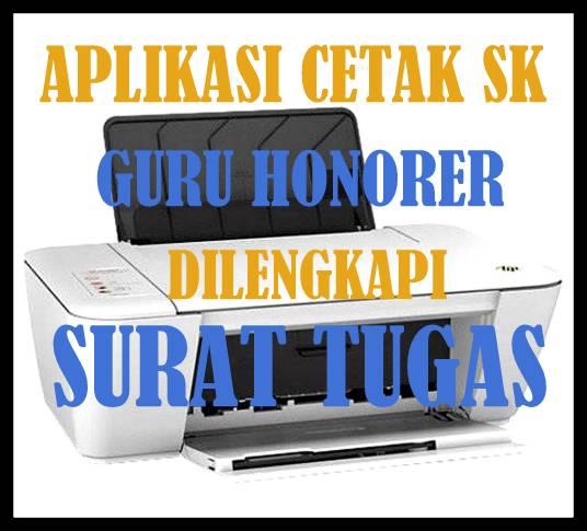 Aplikasi Cetak SK Guru Honorer Lengkap Dengan Surat Tugas
